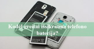 kodel greitai issikrauna telefono baterija