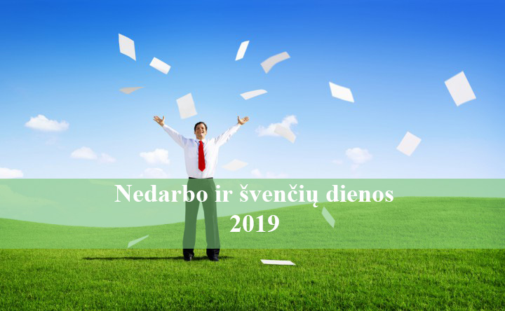 nedarbo ir svenciu dienos 2019