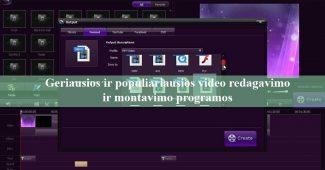 Geriausios ir populiariausios video redagavimo ir montavimo programos