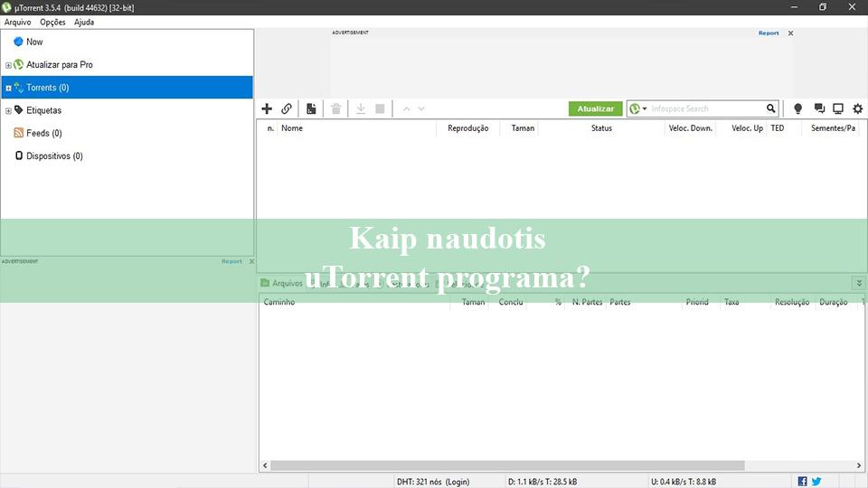 Kaip naudotis uTorrent programa